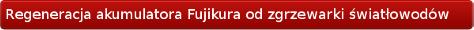 regeneracja akumulatora Fujikura BTR06