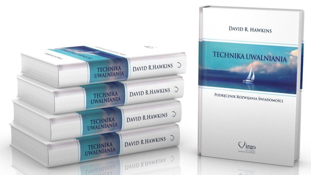 Technika Uwalniania. Podręcznik rozwijania świadomości