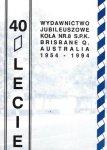 40-lecie Koła Nr 8 Stowarzyszenia Polskich Kombatantów Brisbane Australia 1954-1994