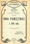 Rakowski Kazimierz - Dwa pamiętniki z 48 roku. [Józef Łukomski, Roman Gąsiorowski].