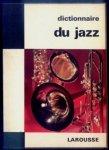 Ténot Frank - Dictionnaire du jazz. Assisté de Philippe Carls