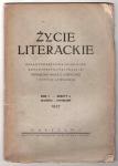 Życie Literackie. Organ Towarzystwa Polonistów Rzeczypospolitej Polskiej poświęcony nauce o literaturze i krytyce literackiej. R.1, z.2: III-IV 1937.