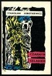 Sobotkiewicz Stanisław - Czarnym Szlakiem. Powieść historyczna.
