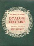 Landor Walter Savage - Dyalogi fikcyjne. Z rozprawą W.E.Emersona.