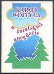 Jarzębowski Wojciech - Karol Wojtyła w góralskiej anegdocie.