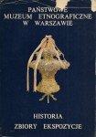 Makulski Jan Krzysztof  - Państwowe Muzeum Etnograficzne. Historia, zbiory, ekspozycje. Pod redakcją ...