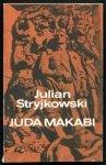 Stryjkowski Julian - Juda Makabi.