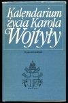Kalendarium życia Karola Wojtyły. Oprac. ks. Adam Boniecki.