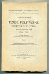 Wałęga Stanisław - Dzieje polityczne Torunia u schyłku Rzeczypospolitej (1724-1793). Z słowem wstępnem W.Konopczyńskiego. T.1.