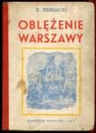 Biernacki Bolesław - Oblężenie Warszawy
