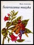 Grodzieńska Wanda - Świerszczowa muzyka. Ilustrowała Krystyna Michałowska.