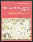 Kłossowski Andrzej - The National Library in Warsaw. Collections and Programmes. 1991.