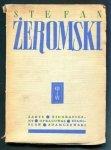 Adamczewski Stanisław - Stefan Żeromski zarys biograficzny