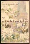 Lewandowska Cecylia - W niebieskim ulu. Ilustrowała Aniela Kulesza.
