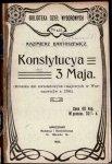 Bartoszewicz Kazimierz - Konstytucya 3 Maja. (Kronika dni kwietniowych i majowych w Warszawie w r. 1791).