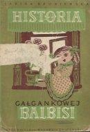 Broniewska Janina - Historia gałgankowej Balbisi. Ilustrował K. M. Sopoćko.