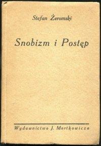 Żeromski Stefan - Snobizm i postęp