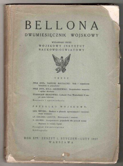 Bellona. Dwumiesięcznik wojskowy wydawany przez Wojskowy Instytut Naukowo-Oświatowy. R.XIX, z.1, I-II 1937