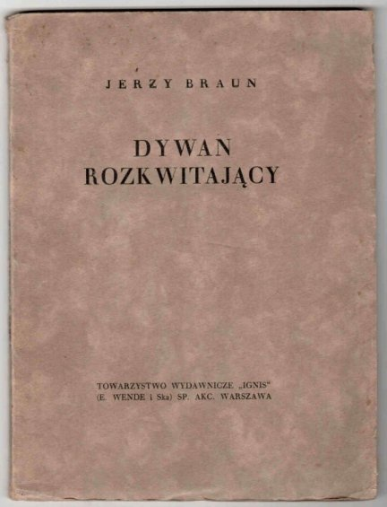 Braun Jerzy - Dywan rozkwitający.
