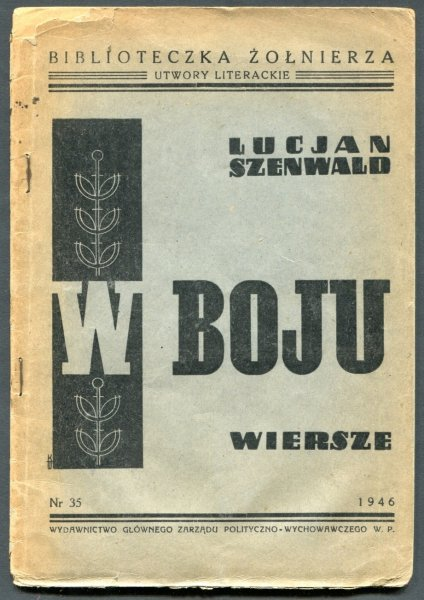 Szenwald Lucjan - W boju. Wiersze.