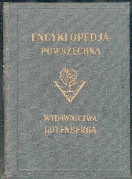 [Encyklopedia.]. Wielka ilustrowana encyklopedja powszechna. T. 1-20.