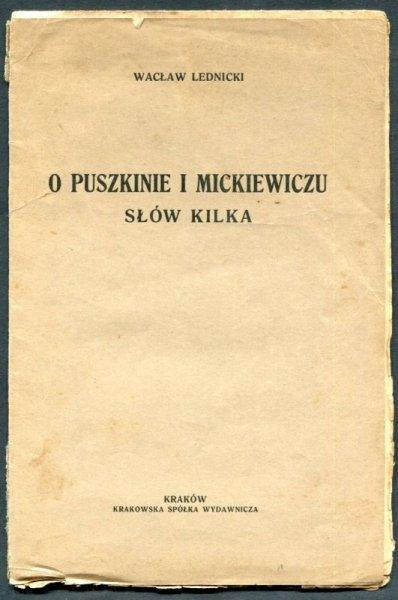 Lednicki Wacław - O Puszkinie i Mickiewiczu słów kilka