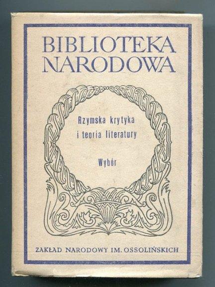 Rzymska krytyka i teoria literatury. Wybór.
