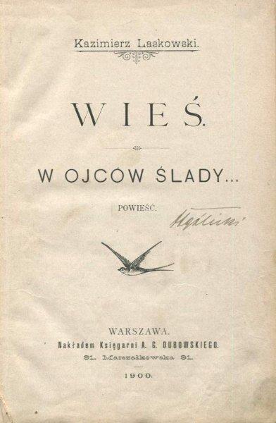 Laskowski Kazimierz - Wieś. W ojców ślady. Powieść.