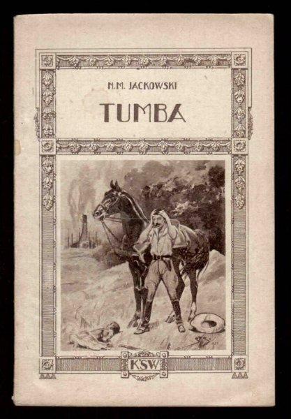 Nostitz-Jackowski Mieczysław - Tumba. Ojcze nasz. Obrazki brazylijskie.