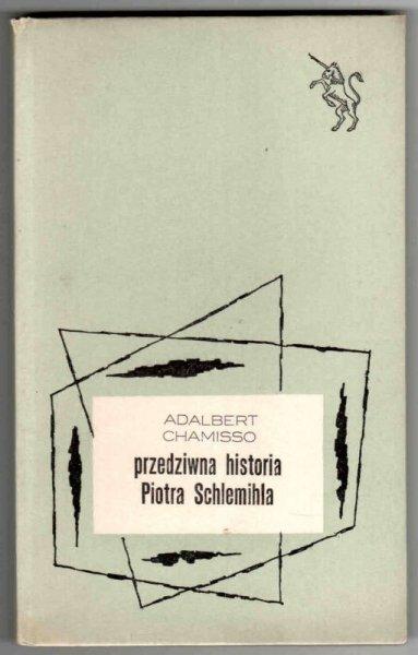Chamisso Adalbert - Przedziwna historia Piotra Schlemihla.