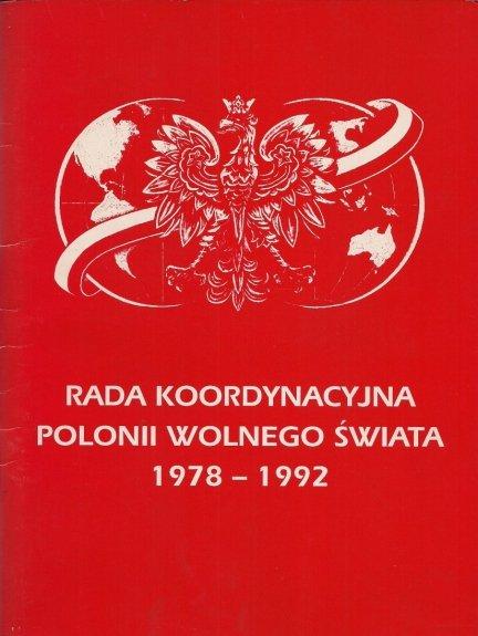 Rada Koordynacyjna Polonii Wolnego Świata 1978-1992. Biuletyn Informacyjny.