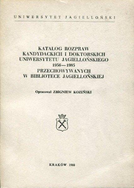 Koziński Zbigniew - Katalog rozpraw kandydackich i doktorskich Uniwersytetu Jagiellońskiego 1956-1985.