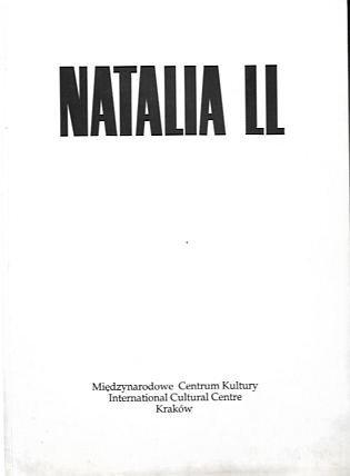 [Katalog]. Międzynarodowe Centrum Kultury w Krakowie. Natalia LL