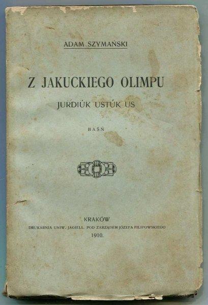 Szymański Adam — Z jakuckiego Olimpu. Baśń.
