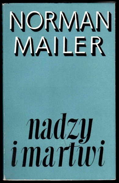 Mailer Norman - Nadzy i martwi. T.1-2.