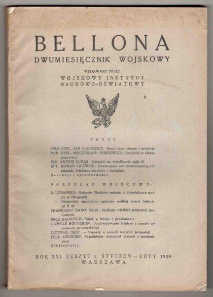 Bellona. Dwumiesięcznik wojskowy wydawany przez Wojskowy Instytut Naukowo-Oświatowy. R.XXI, z.1: I-II 1939
