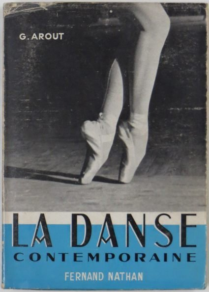 Arout Georges - La danse contemporaine