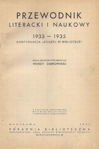 Dąbrowska Wanda - Przewodnik literacki i naukowy 1933-1935. Kontynuacja Książki w bibliotece.