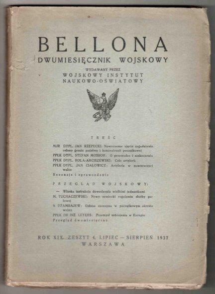 Bellona. Dwumiesięcznik wojskowy wydawany przez Wojskowy Instytut Naukowo-Oświatowy. R.XIX, z.4: VII-VIII 1937