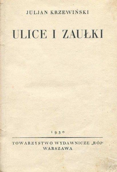 Krzewiński Juljan - Ulice i zaułki.