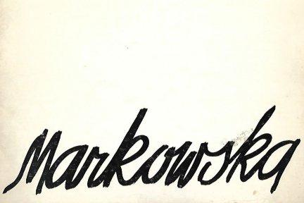 [katalog]. Związek Polskich Artystów Plastyków. Biuro Wystaw Artystycznych w Krakowie. Maria Markowska. Malarstwo-rysunek, I 1977