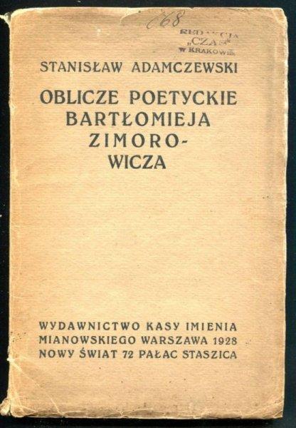 Adamczewski Stanisław - Oblicze poetyckie Bartłomieja Zimorowicza