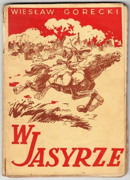Gorecki Wiesław - W jasyrze.
