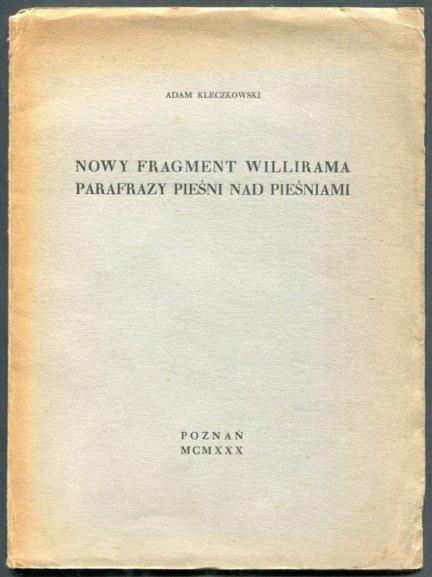 Kleczkowski Adam - Nowy fragment Willirama parafrazy Pieśni nad pieśniami