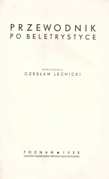Lechicki Czesław - Przewodnik po beletrystyce