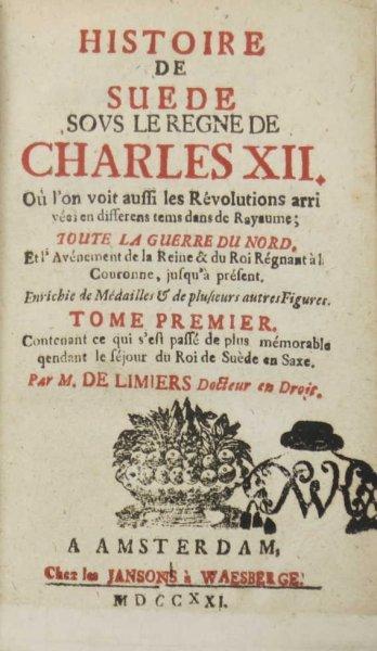 LIMIERS de - Histoire de Suede sous el regne de Charles XII [...].T. 1.