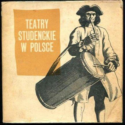 Koenig Jerzy [oprac.] - Teatry studenckie w Polsce.