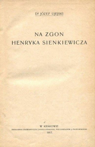[KLOCEK] Ujejski Józef - Na zgon Henryka Sienkiewicza [i inne]