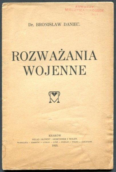 Daniec Bronisław - Rozważania wojenne.