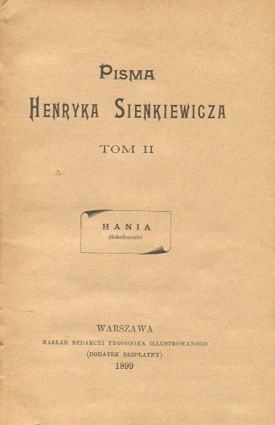 Sienkiewicz Henryk - Pisma. T.2: Hania (dokończenie).